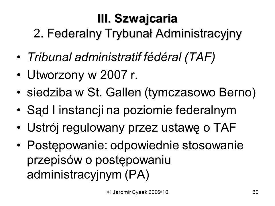 © Jaromir Cysek 2009/1030 III.Szwajcaria. Federalny Trybunał Administracyjny III.