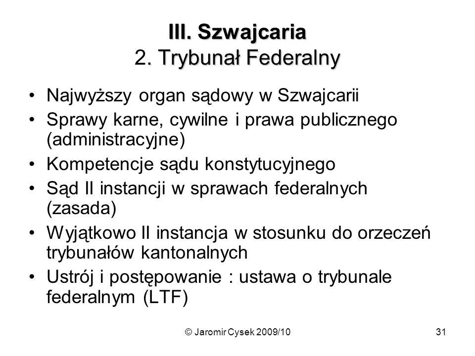© Jaromir Cysek 2009/1031 III.Szwajcaria. Trybunał Federalny III.