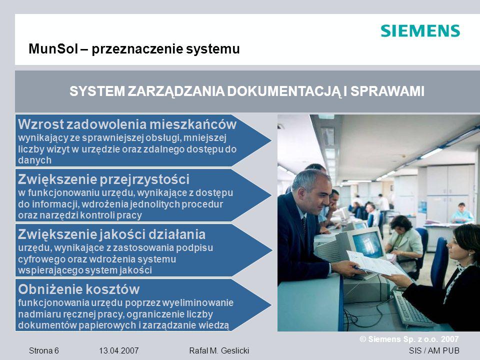 Strona 17 13.04.2007 © Siemens Sp.z o.o. 2007 SIS / AM PUBRafal M.