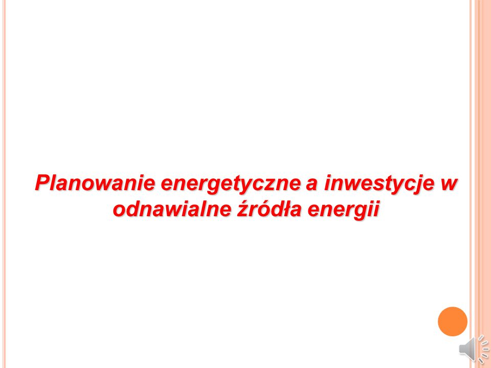 S TRATEGIA ENERGETYCZNA GMINY (5) Szczególny nacisk należy położyć na następujące bardzo istotne zagadnienia gospodarki energetycznej: zwiększenie efektywności energetycznej w budownictwie, MŚP i transporcie, wykorzystanie procesów utylizacji odpadów do generowania energii zwiększanie roli energetyki rozproszonej budowa lokalnych sieci dystrybucyjnych Działania regionalnych i lokalnych struktur samorządowych i lokalnych instytucji odpowiedzialnych za energetykę (agencje energetyczne) powinny prowadzić do budowy inteligentnych sieci energetycznych smart grid w przedsiębiorstwach, gminach i regionach.