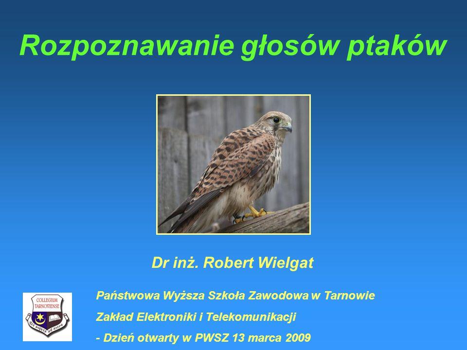 Rozpoznawanie głosów ptaków Dr inż.
