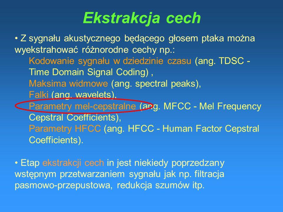 Ekstrakcja cech Z sygnału akustycznego będącego głosem ptaka można wyekstrahować różnorodne cechy np.: Kodowanie sygnału w dziedzinie czasu (ang. TDSC