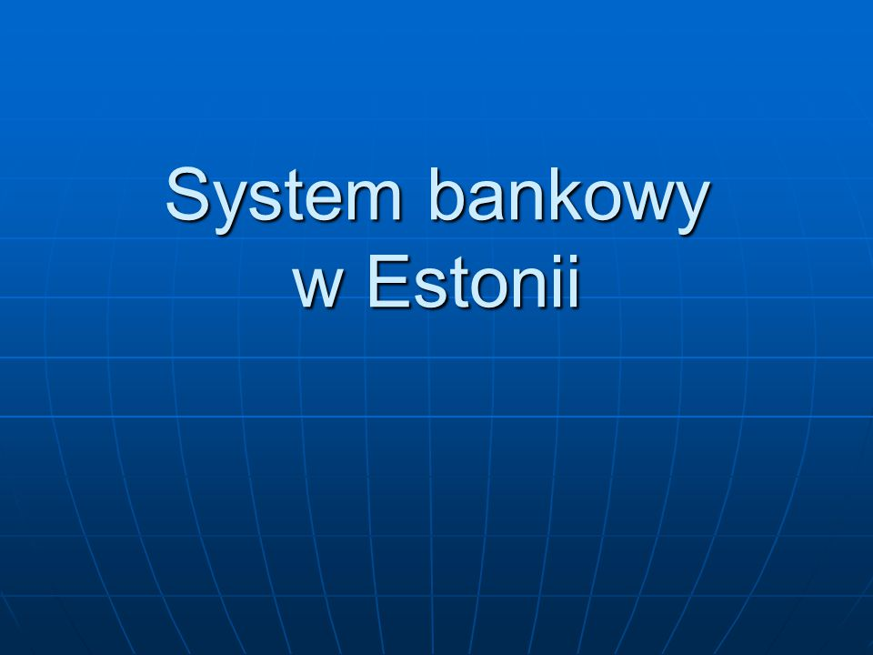W skład systemu bankowego Estonii wchodzą: Bank Estonii (Eesti Pank) Bank Estonii (Eesti Pank) Siedem banków komercyjnych Siedem banków komercyjnych Fundusz Gwarantowania Depozytów (Tagatisfond) Fundusz Gwarantowania Depozytów (Tagatisfond)