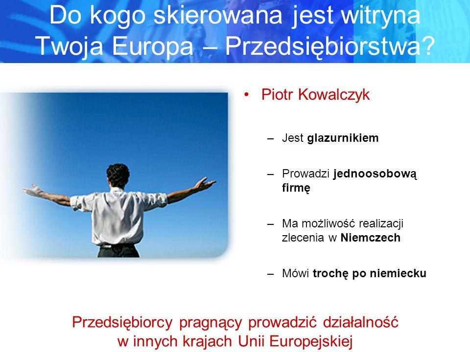Do kogo skierowana jest witryna Twoja Europa – Przedsiębiorstwa.