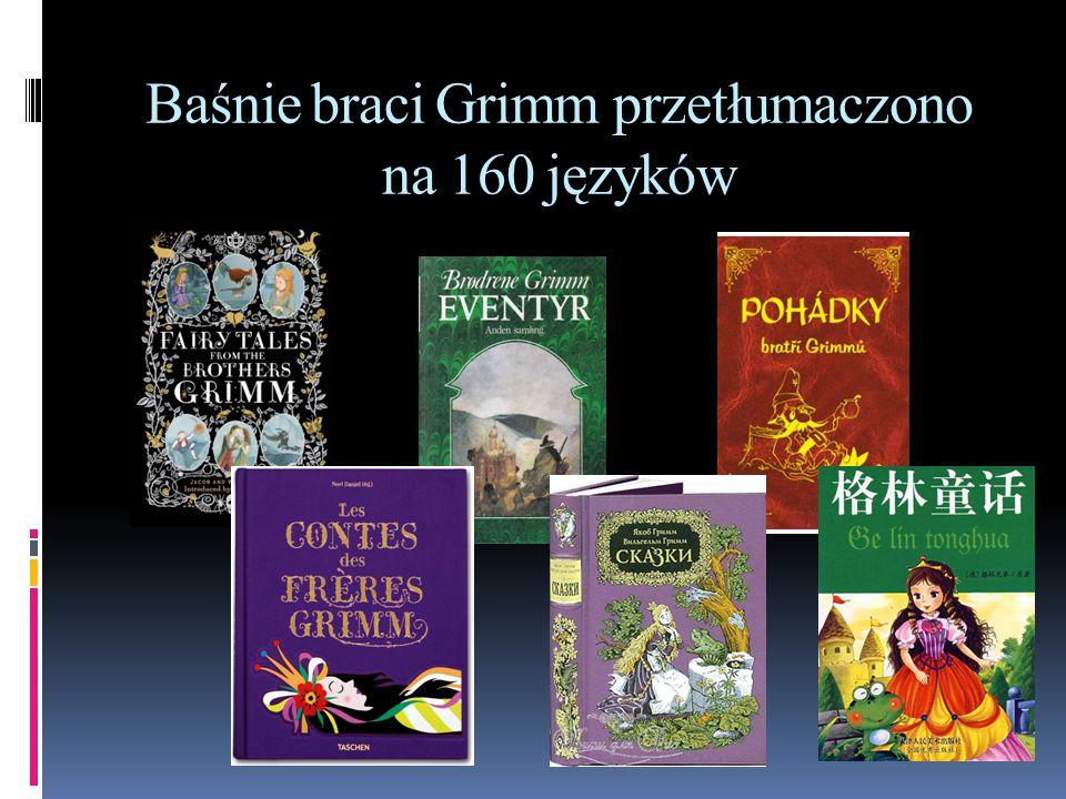 Baśnie braci Grimm przetłumaczono na 160 języków