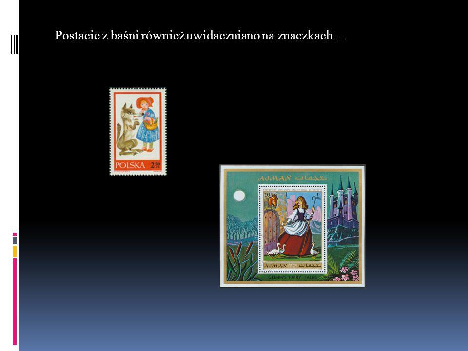 Postacie z baśni również uwidaczniano na znaczkach…