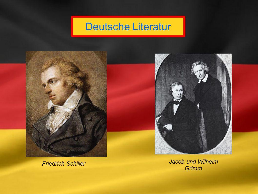 Deutsche Literatur Friedrich Schiller Jacob und Wilhelm Grimm