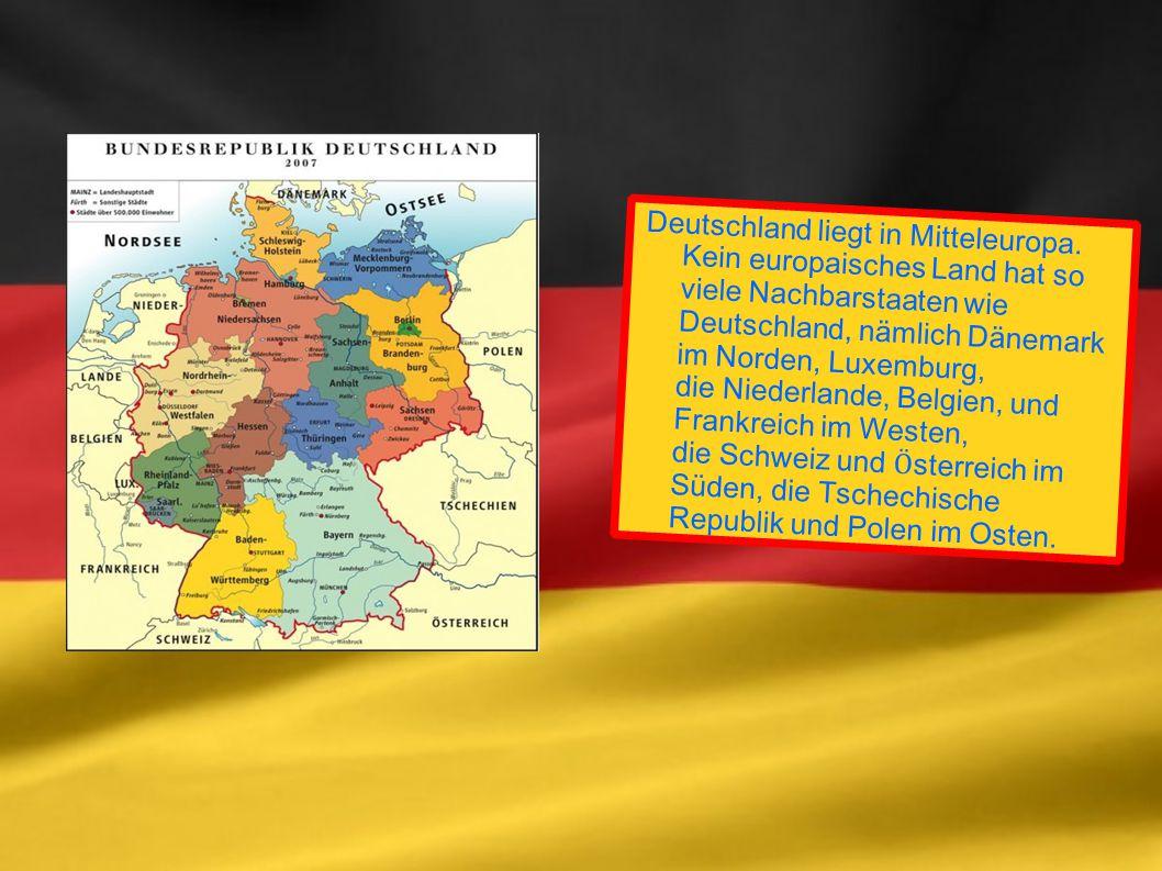 Deutsche Bundesländer Deutschland besteht aus 16 Bundesländern.