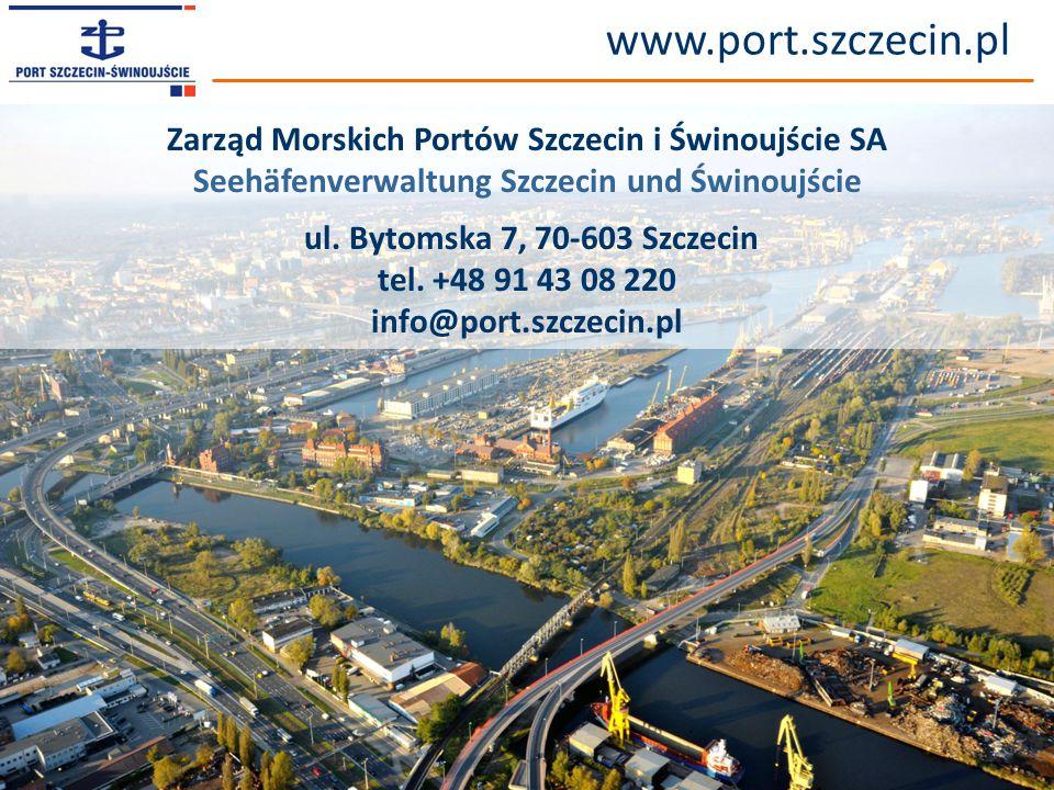 © Zarząd Morskich Portów Szczecin i Świnoujście SA www.port.szczecin.pl Zarząd Morskich Portów Szczecin i Świnoujście SA Seehäfenverwaltung Szczecin u