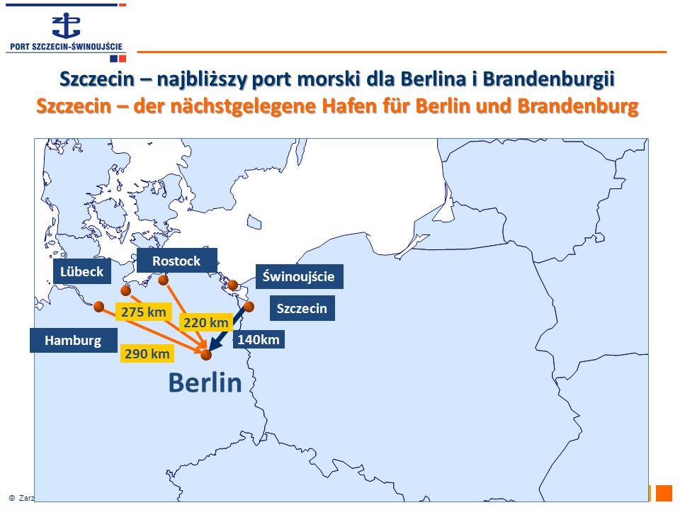 © Zarząd Morskich Portów Szczecin i Świnoujście SA 140km 290 km Hamburg Berlin Lübeck Rostock Szczecin Świnoujście 220 km 275 km Szczecin – najbliższy