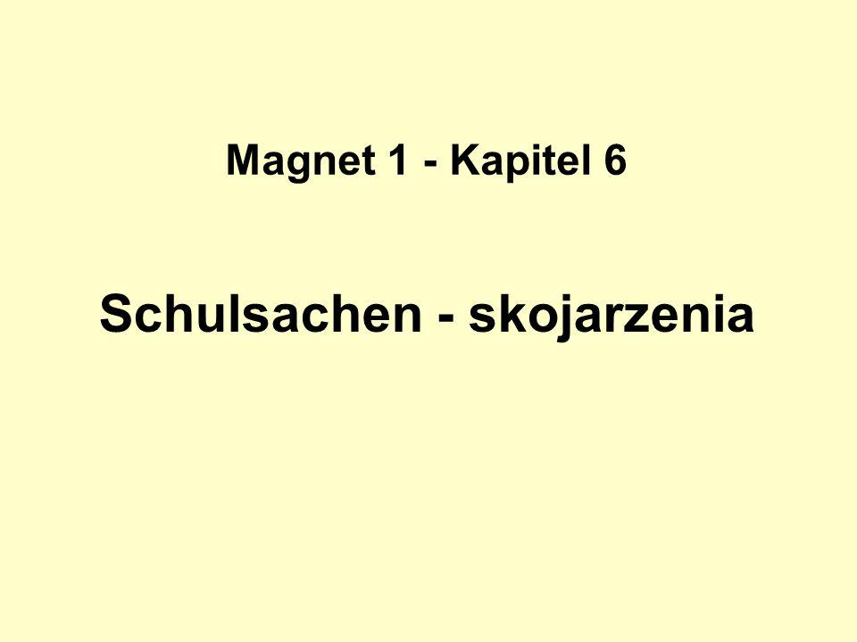 Schulsachen - skojarzenia Magnet 1 - Kapitel 6