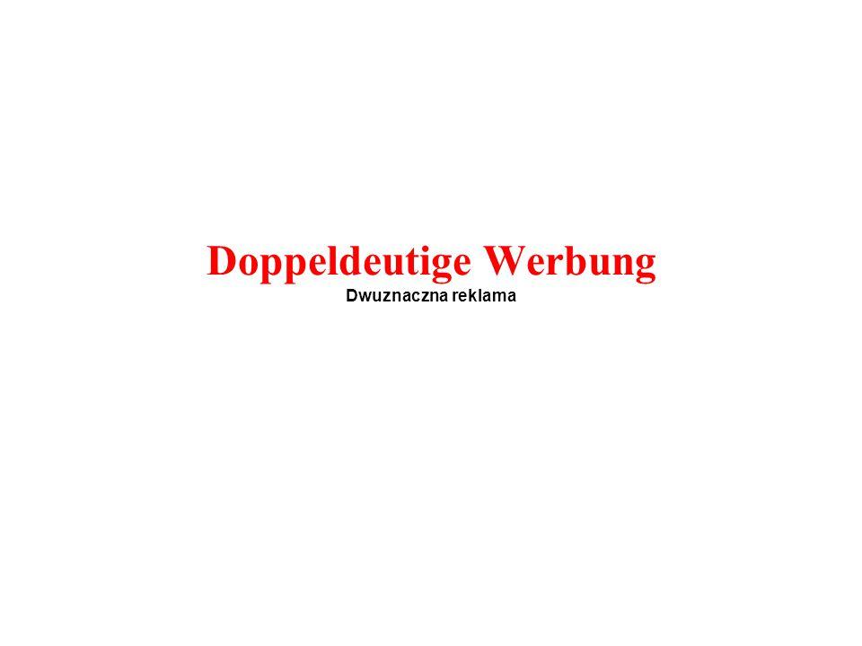 Doppeldeutige Werbung Dwuznaczna reklama