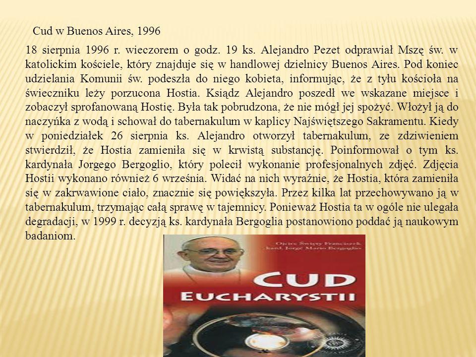 Cud w Buenos Aires, 1996 18 sierpnia 1996 r.wieczorem o godz.
