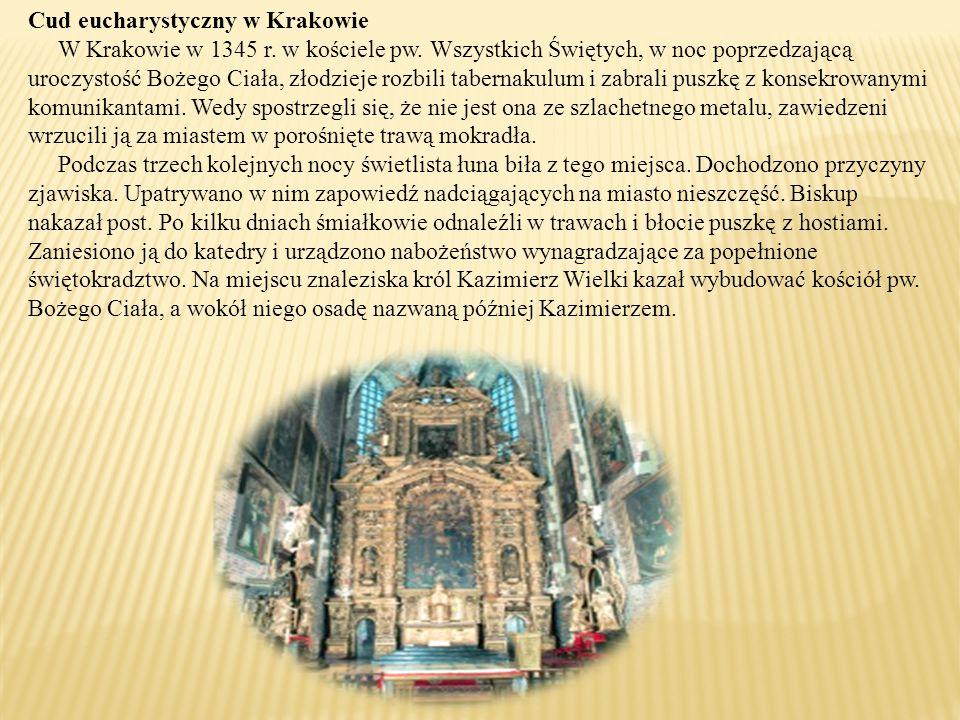 Cud eucharystyczny w Krakowie W Krakowie w 1345 r.