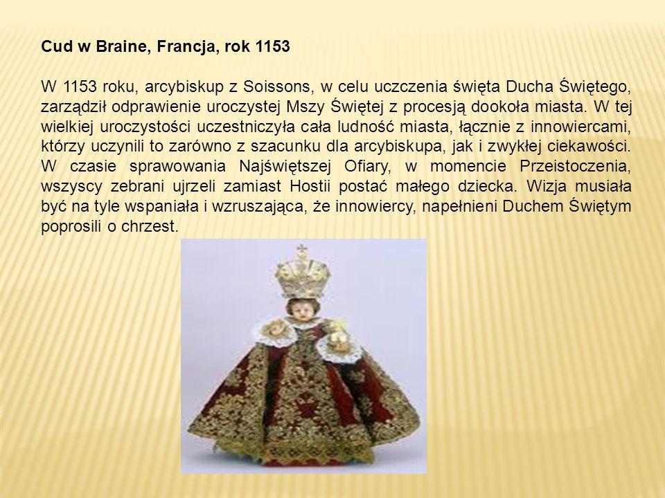 Cud w Ferrarze, Włochy, rok 1171 Była to niedziela Zmartwychwstania Pańskiego, 28 marca 1171 roku.