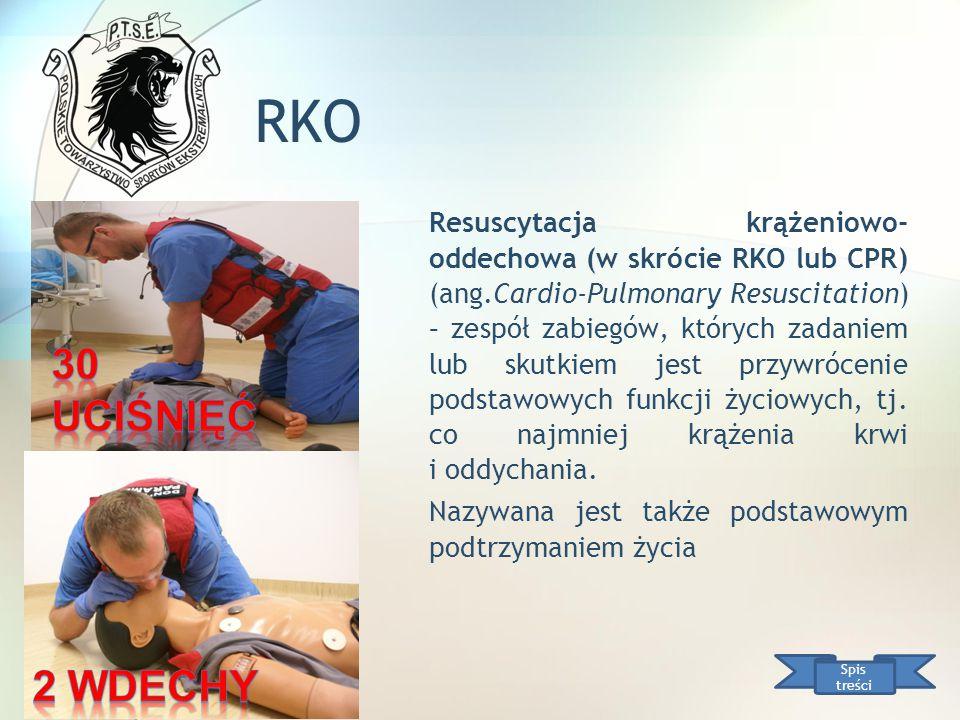 RKO Resuscytacja krążeniowo- oddechowa (w skrócie RKO lub CPR) (ang.Cardio-Pulmonary Resuscitation) – zespół zabiegów, których zadaniem lub skutkiem j