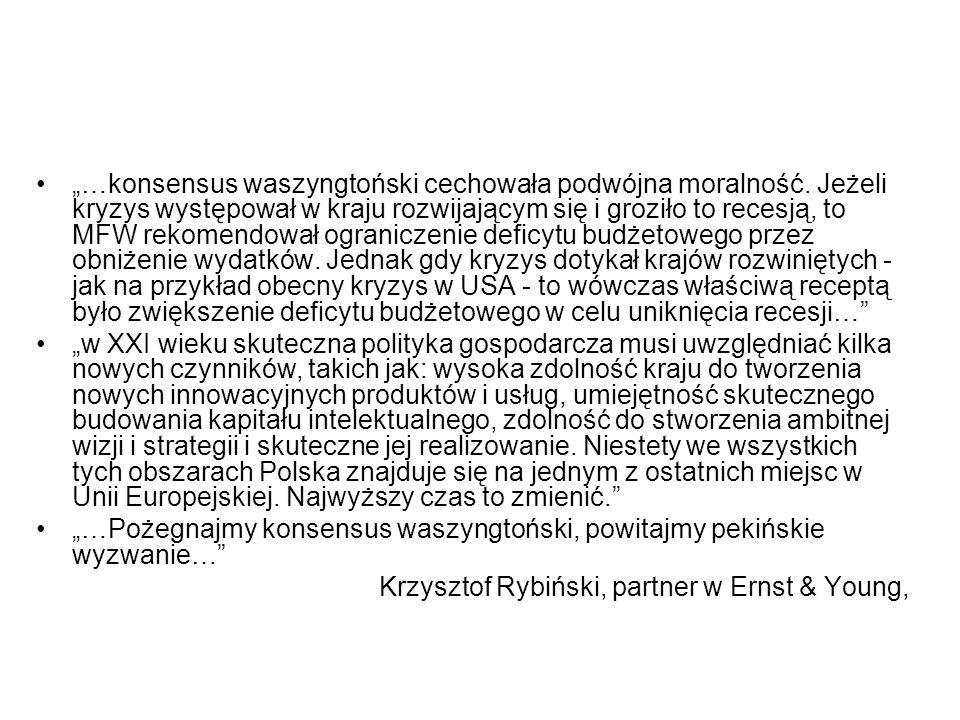 """""""…konsensus waszyngtoński cechowała podwójna moralność."""