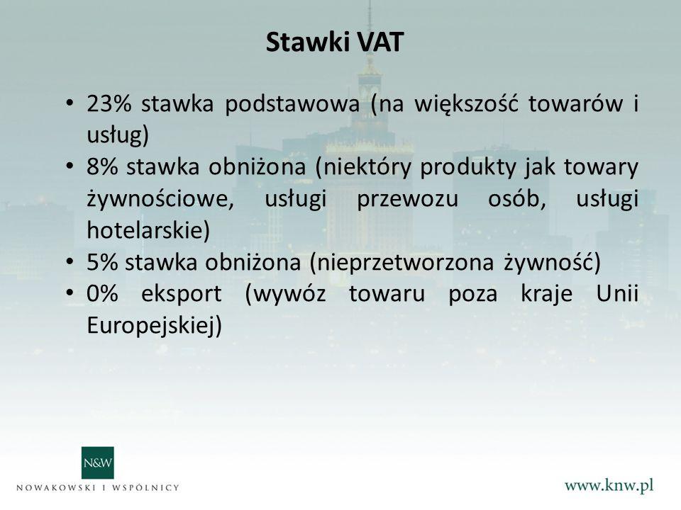 Stawki VAT 23% stawka podstawowa (na większość towarów i usług) 8% stawka obniżona (niektóry produkty jak towary żywnościowe, usługi przewozu osób, usługi hotelarskie) 5% stawka obniżona (nieprzetworzona żywność) 0% eksport (wywóz towaru poza kraje Unii Europejskiej)