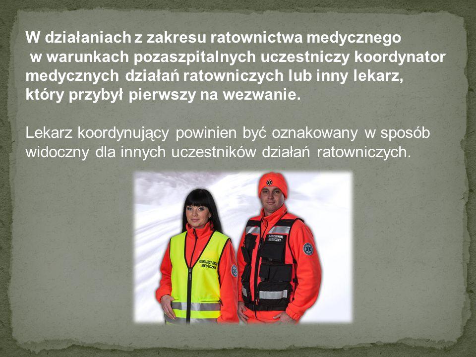W działaniach z zakresu ratownictwa medycznego w warunkach pozaszpitalnych uczestniczy koordynator medycznych działań ratowniczych lub inny lekarz, kt