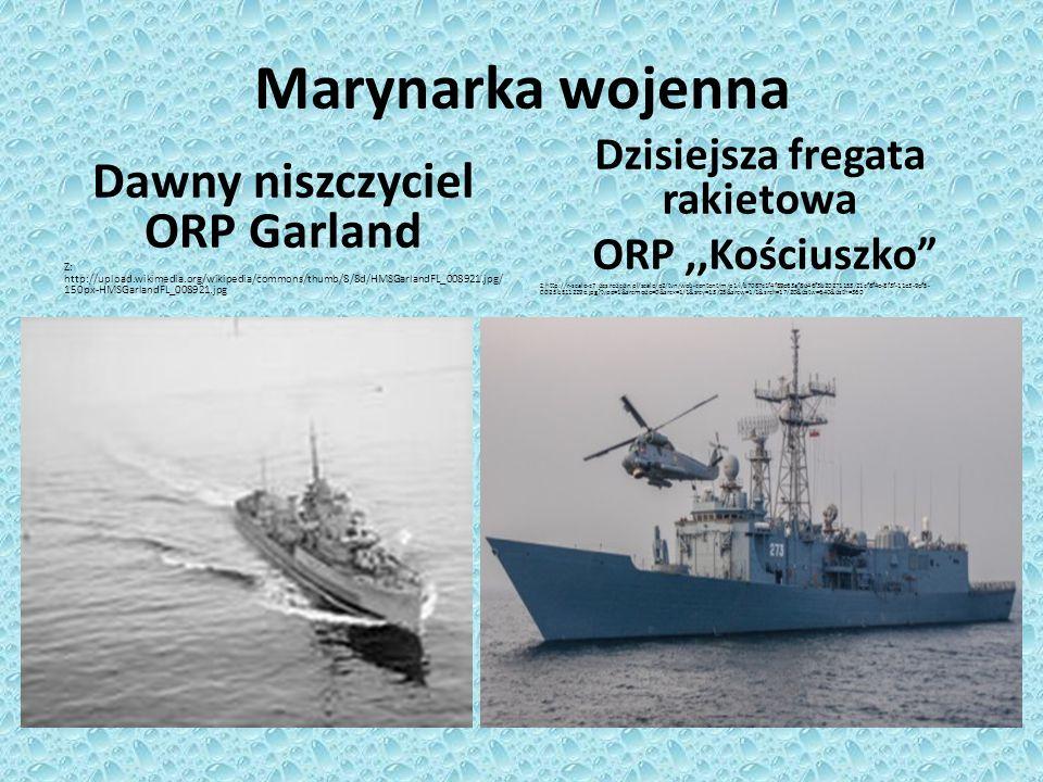 Marynarka wojenna Dawny niszczyciel ORP Garland Z: http://upload.wikimedia.org/wikipedia/commons/thumb/8/8d/HMSGarlandFL_008921.jpg/ 150px-HMSGarlandF