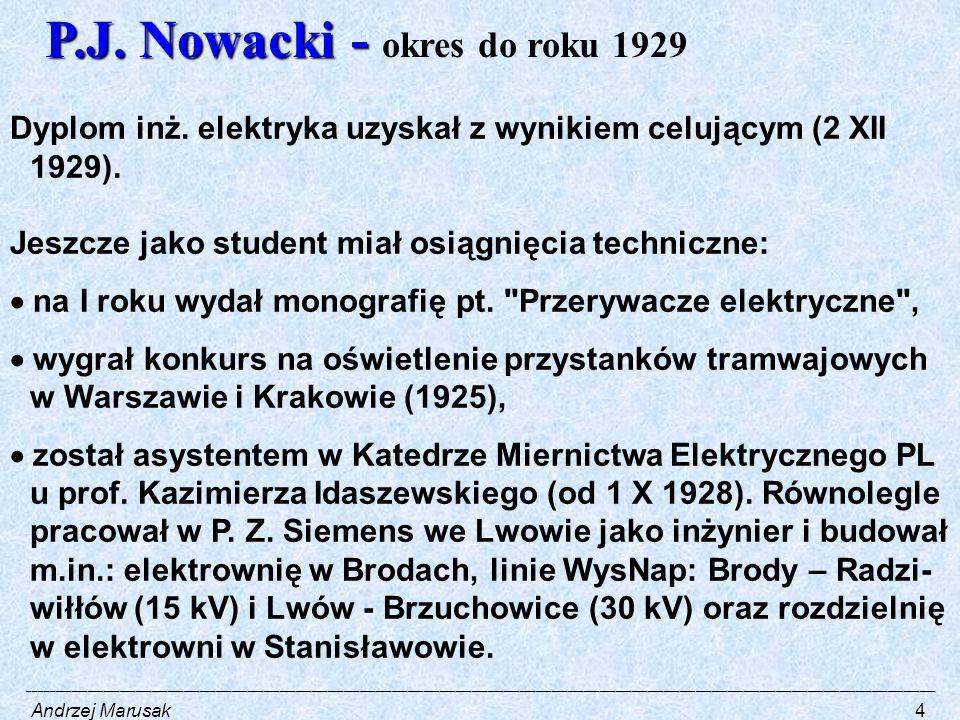 P.J. Nowacki - P.J. Nowacki - okres do roku 1929 Dyplom inż.