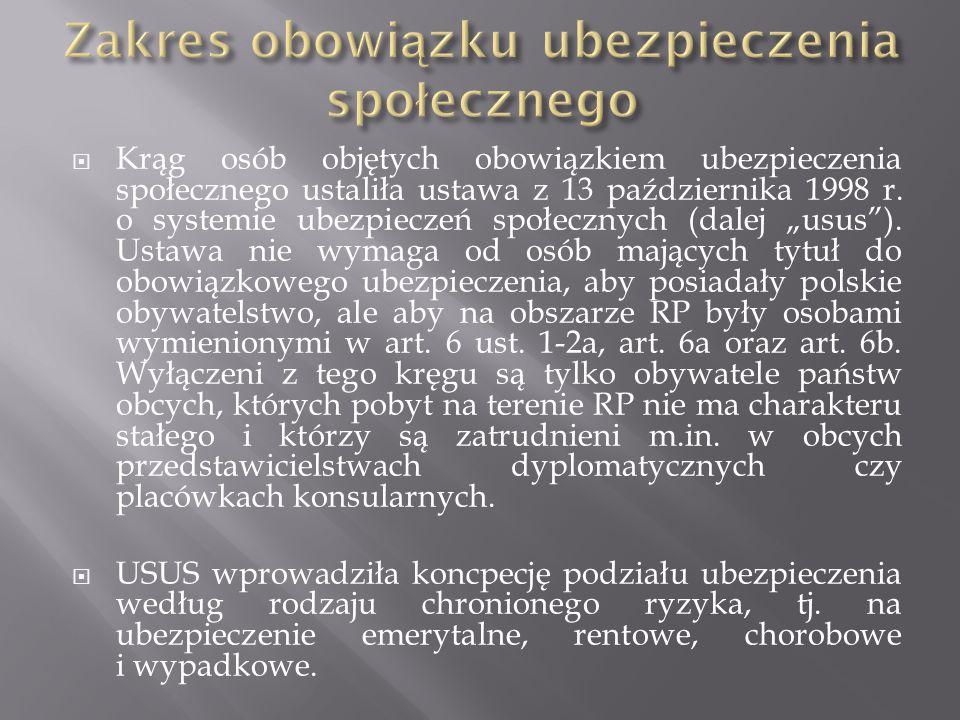 """ Krąg osób objętych obowiązkiem ubezpieczenia społecznego ustaliła ustawa z 13 października 1998 r. o systemie ubezpieczeń społecznych (dalej """"usus"""")"""