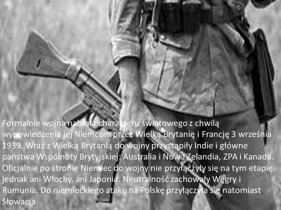 Formalnie wojna nabrała charakteru światowego z chwilą wypowiedzenia jej Niemcom przez Wielką Brytanię i Francję 3 września 1939.