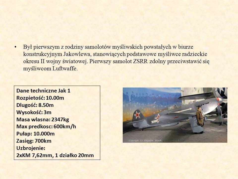 Był pierwszym z rodziny samolotów myśliwskich powstałych w biurze konstrukcyjnym Jakowlewa, stanowiących podstawowe myśliwce radzieckie okresu II wojny światowej.
