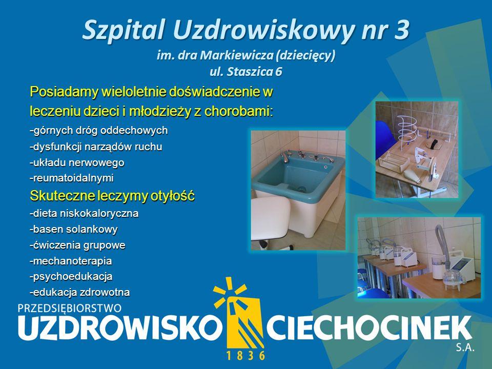 Szpital Uzdrowiskowy nr 3 im.dra Markiewicza (dziecięcy) ul.
