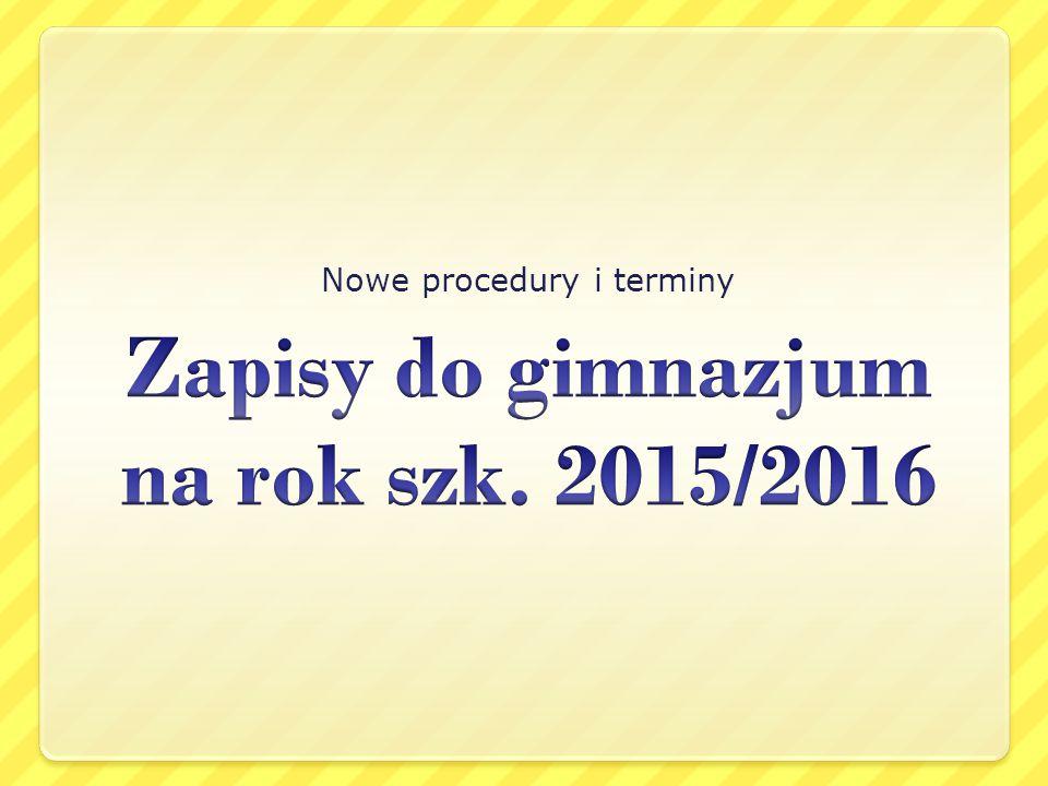 Nowe procedury i terminy