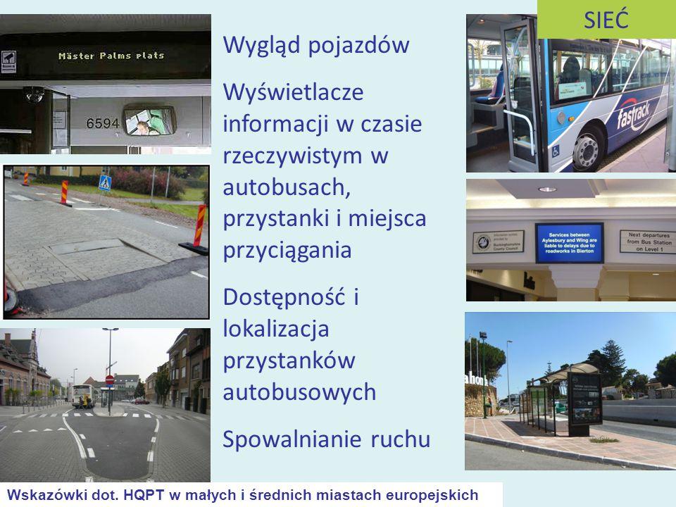 Wygląd pojazdów Wyświetlacze informacji w czasie rzeczywistym w autobusach, przystanki i miejsca przyciągania Dostępność i lokalizacja przystanków aut