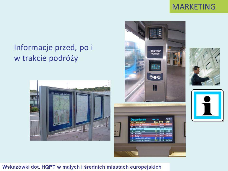 Informacje przed, po i w trakcie podróży MARKETING Wskazówki dot. HQPT w małych i średnich miastach europejskich