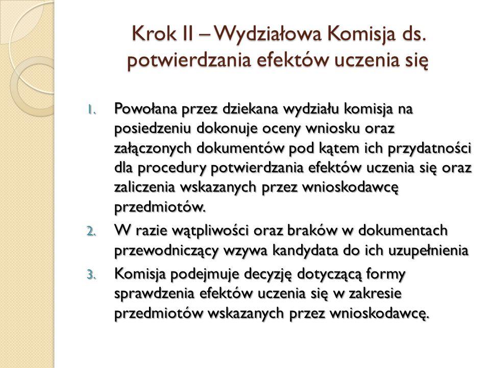 Krok II – Wydziałowa Komisja ds. potwierdzania efektów uczenia się 1.