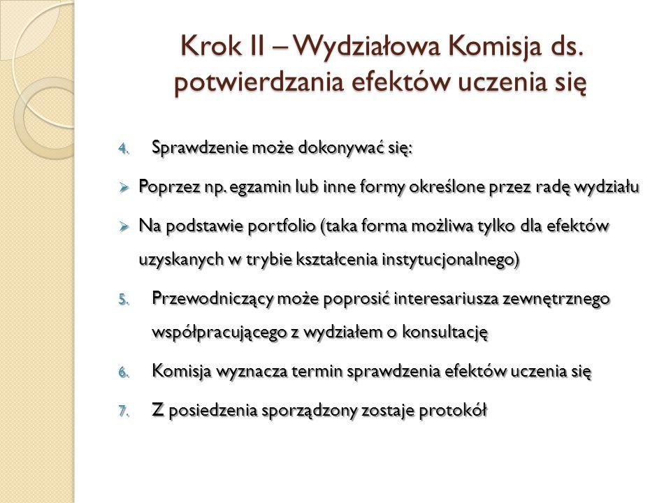 Krok II – Wydziałowa Komisja ds. potwierdzania efektów uczenia się 4.