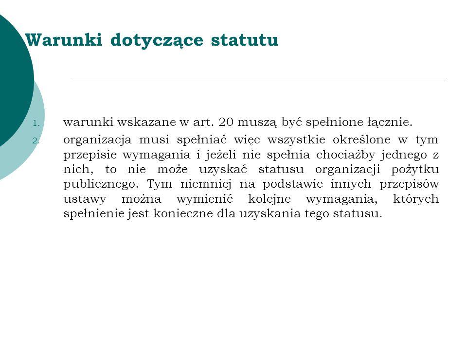 Warunki dotyczące statutu  na podstawie art.