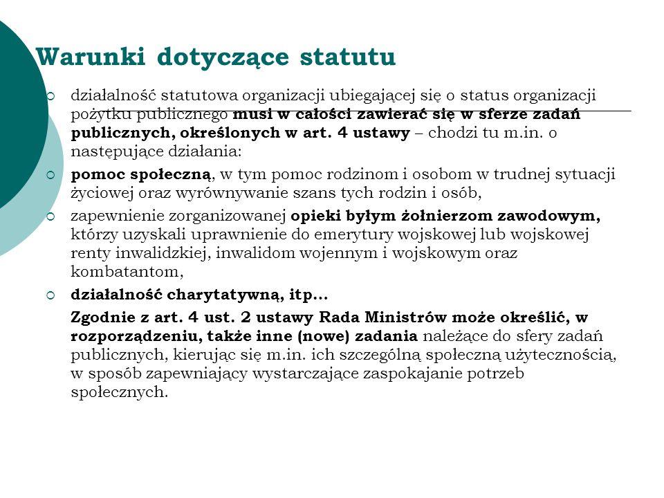 Warunki dotyczące statutu Działalność gospodarcza 1.