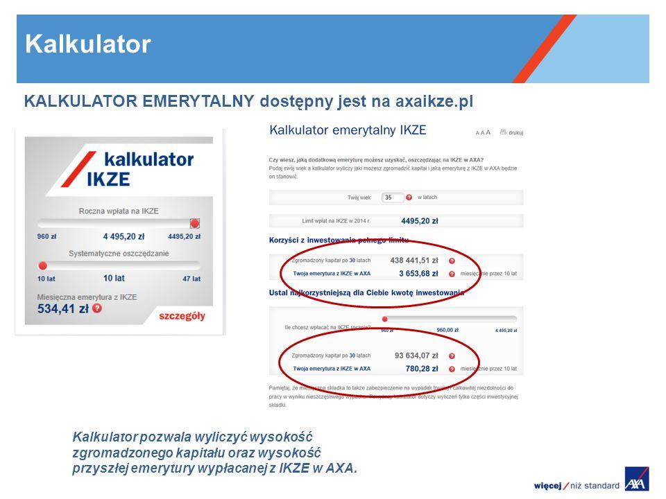Kalkulator emerytalny KALKULATOR EMERYTALNY dostępny jest na axaikze.pl Kalkulator pozwala wyliczyć wysokość zgromadzonego kapitału oraz wysokość przyszłej emerytury wypłacanej z IKZE w AXA.