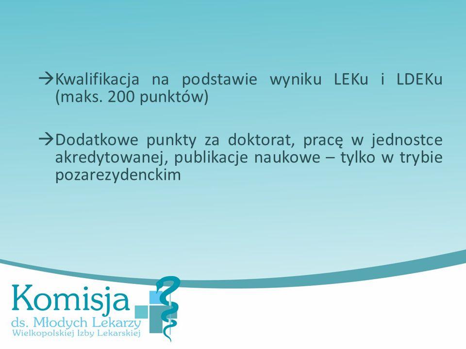  Kwalifikacja na podstawie wyniku LEKu i LDEKu (maks.