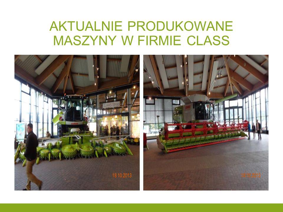 AKTUALNIE PRODUKOWANE MASZYNY W FIRMIE CLASS