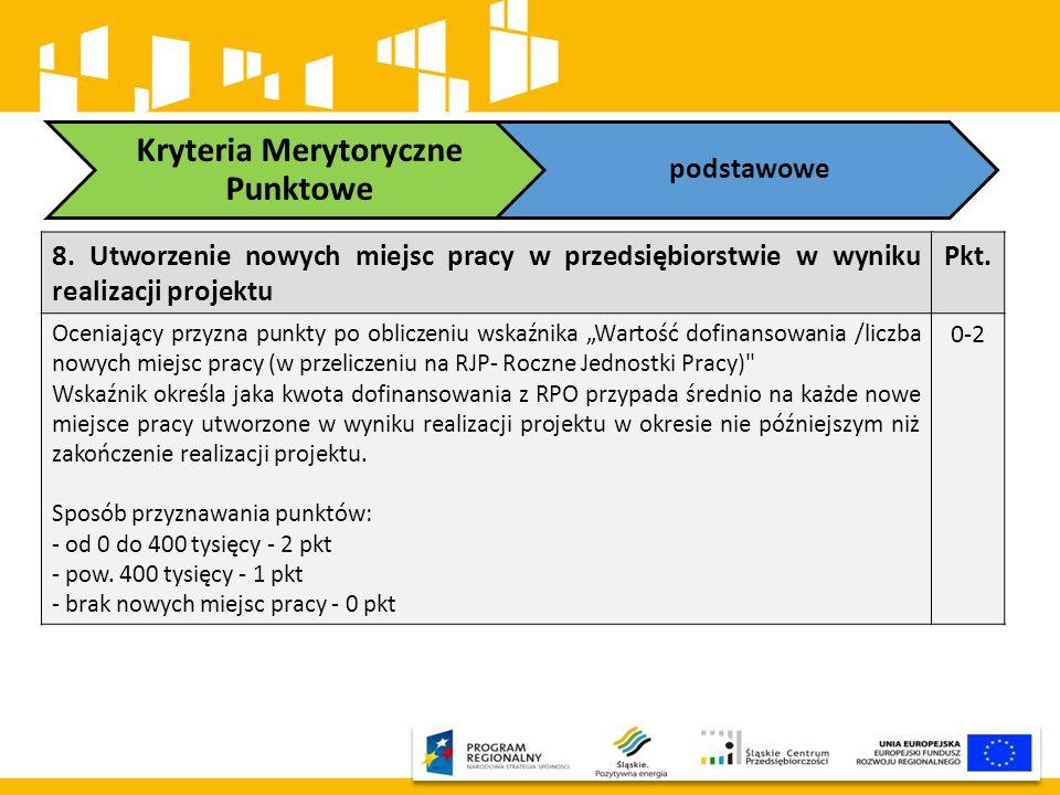 """8. Utworzenie nowych miejsc pracy w przedsiębiorstwie w wyniku realizacji projektu Pkt. Oceniający przyzna punkty po obliczeniu wskaźnika """"Wartość dof"""