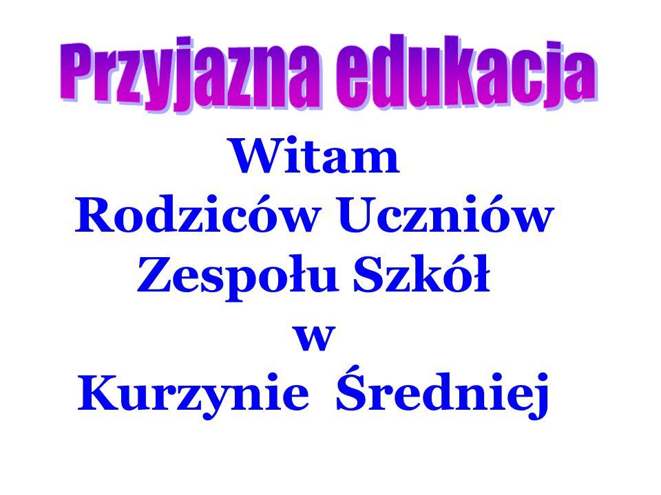 Witam Rodziców Uczniów Zespołu Szkół w Kurzynie Średniej