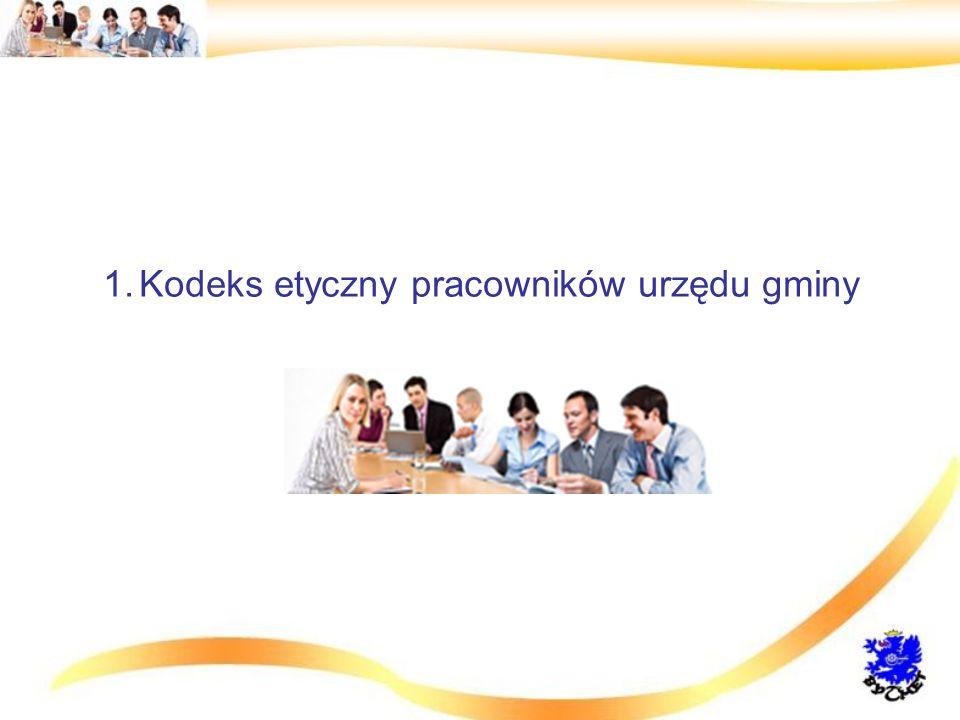 1.Kodeks etyczny pracowników urzędu gminy