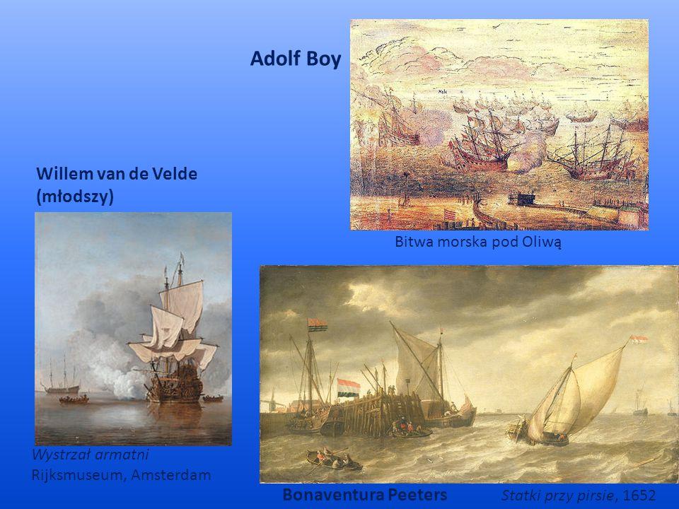 Willem van de Velde (młodszy) Wystrzał armatni Rijksmuseum, Amsterdam Statki przy pirsie, 1652 Bonaventura Peeters Adolf Boy Bitwa morska pod Oliwą