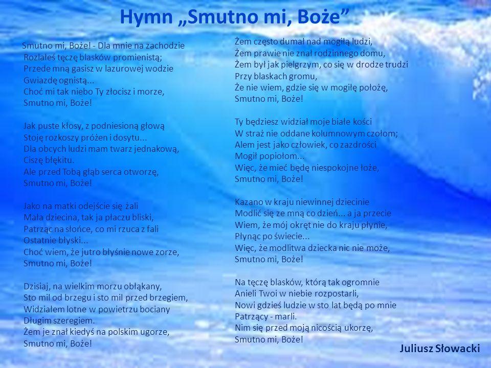 "Hymn ""Smutno mi, Boże Smutno mi, Boże."