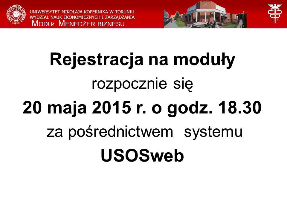 Rejestracja na moduły rozpocznie się 20 maja 2015 r.