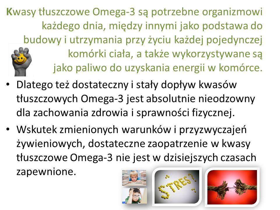 Kwasy tłuszczowe Omega-3 są potrzebne organizmowi każdego dnia, między innymi jako podstawa do budowy i utrzymania przy życiu każdej pojedynczej komór