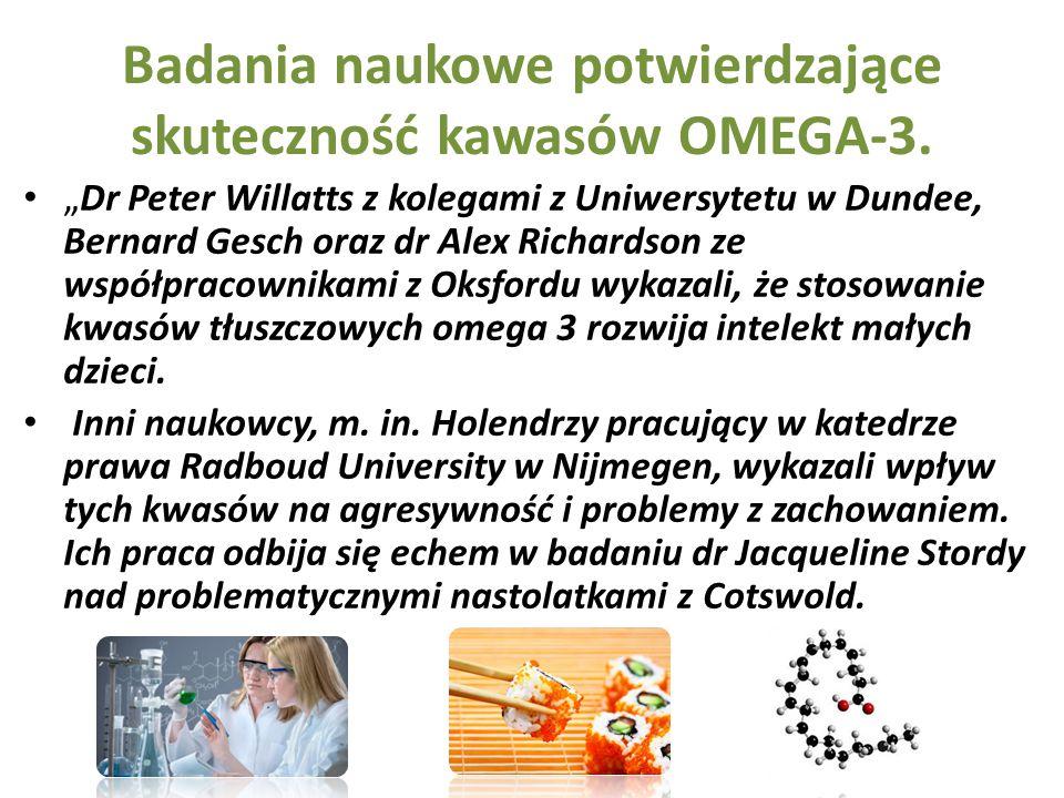 """Badania naukowe potwierdzające skuteczność kawasów OMEGA-3. """"Dr Peter Willatts z kolegami z Uniwersytetu w Dundee, Bernard Gesch oraz dr Alex Richards"""
