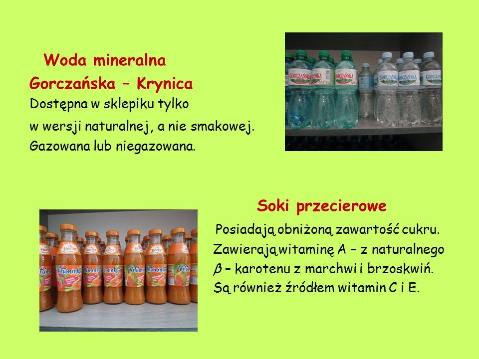 Woda mineralna Gorczańska – Krynica Dostępna w sklepiku tylko w wersji naturalnej, a nie smakowej. Gazowana lub niegazowana. Soki przecierowe Posiadaj