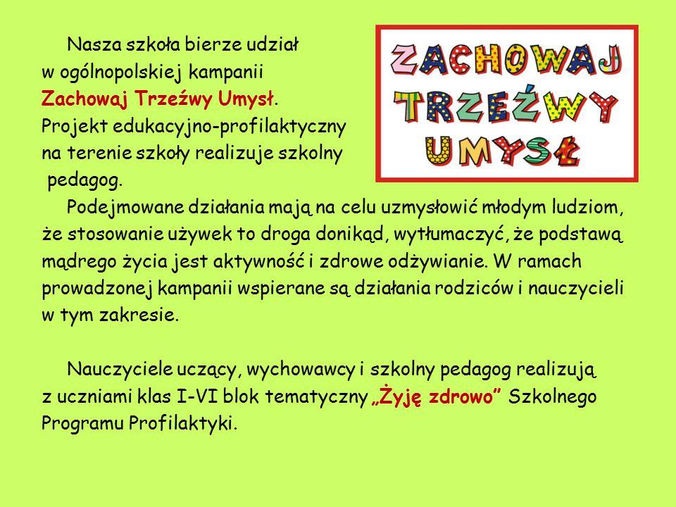Nasza szkoła bierze udział w ogólnopolskiej kampanii Zachowaj Trzeźwy Umysł. Projekt edukacyjno-profilaktyczny na terenie szkoły realizuje szkolny ped