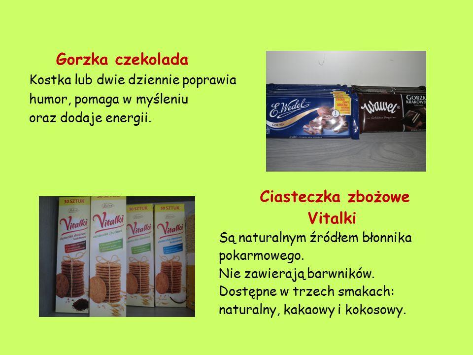 Gorzka czekolada Kostka lub dwie dziennie poprawia humor, pomaga w myśleniu oraz dodaje energii. Ciasteczka zbożowe Vitalki Są naturalnym źródłem błon